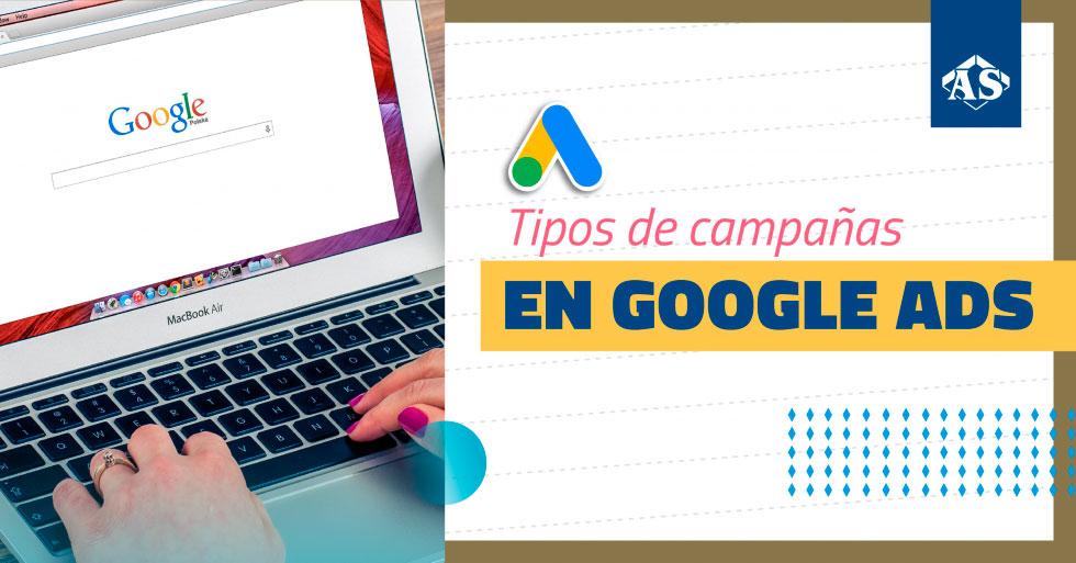 ¿Te gustaría conocer cuales son todos los tipos de campaña que se pueden utilizar en la herramienta de publicidad de Google Ads?