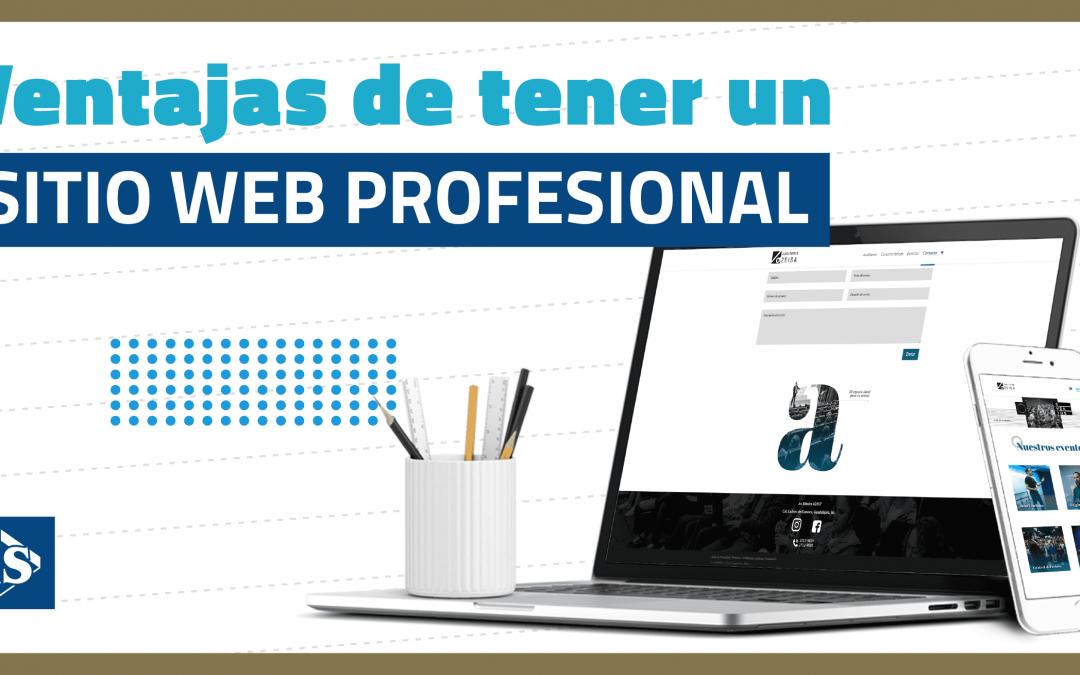 ¿Te gustaría conocer cuales son las ventajas principales de contar con un sitio web profesional?